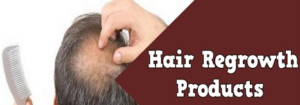 best hair regrowth products